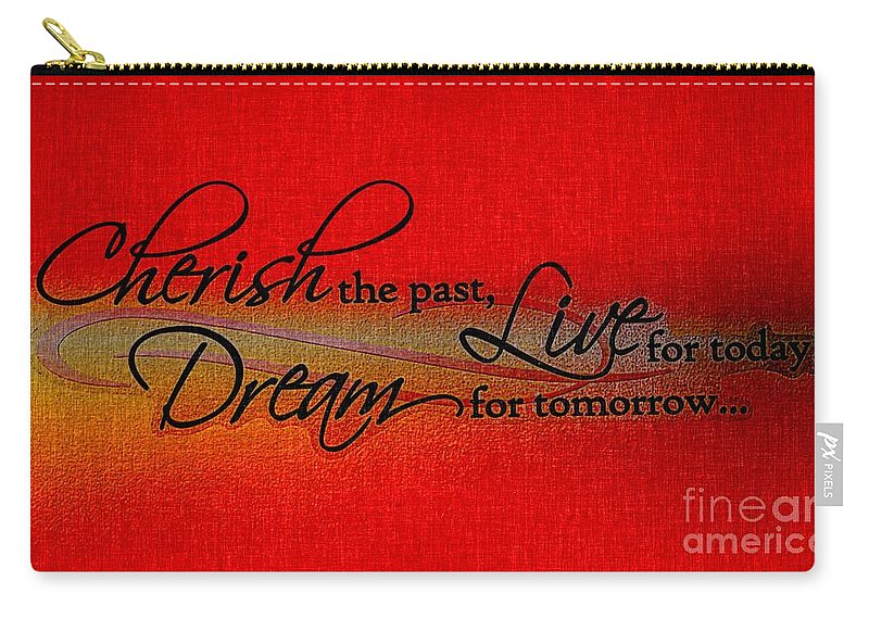 Live For Today Carry-all Pouch featuring the digital art Live For Today by Barbara Griffin