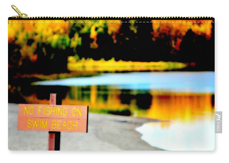 Lake Carry-all Pouch featuring the photograph No Fishing On Swim Beach I by Kathy Sampson