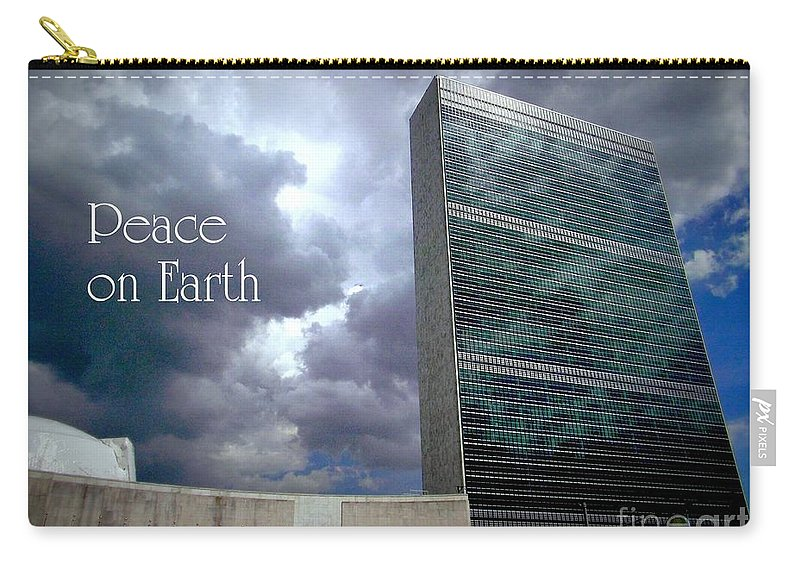New York Carry-all Pouch featuring the photograph Peace On Earth - United Nations by Miriam Danar