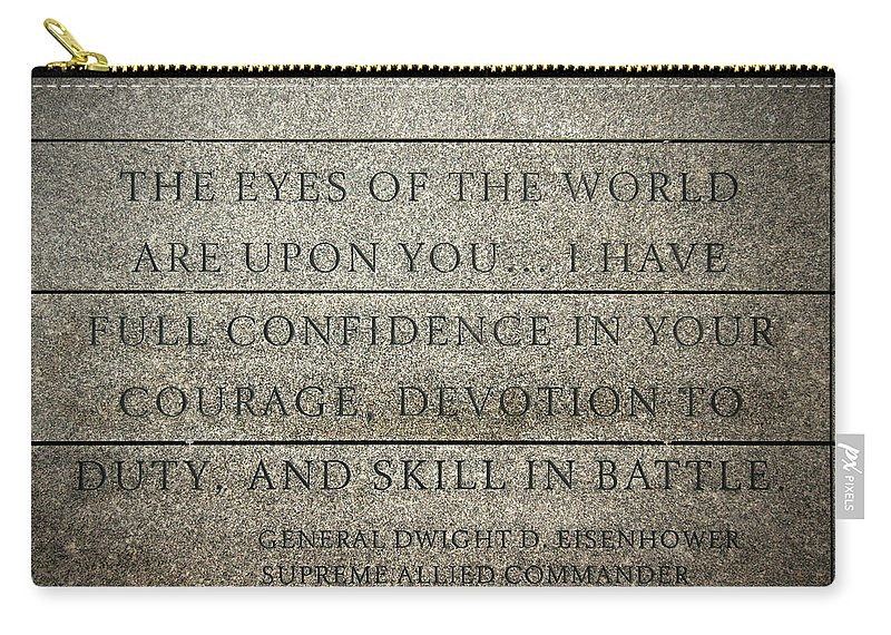Eyes World Are Upon You... Carry-all Pouch featuring the photograph Quote Of Eisenhower In Normandy American Cemetery And Memorial by RicardMN Photography