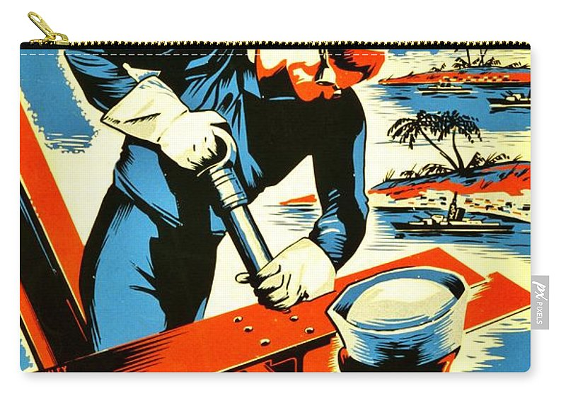 Navy Carry-all Pouch featuring the photograph Recruiting Poster - Ww2 - Build Your Navy by Benjamin Yeager