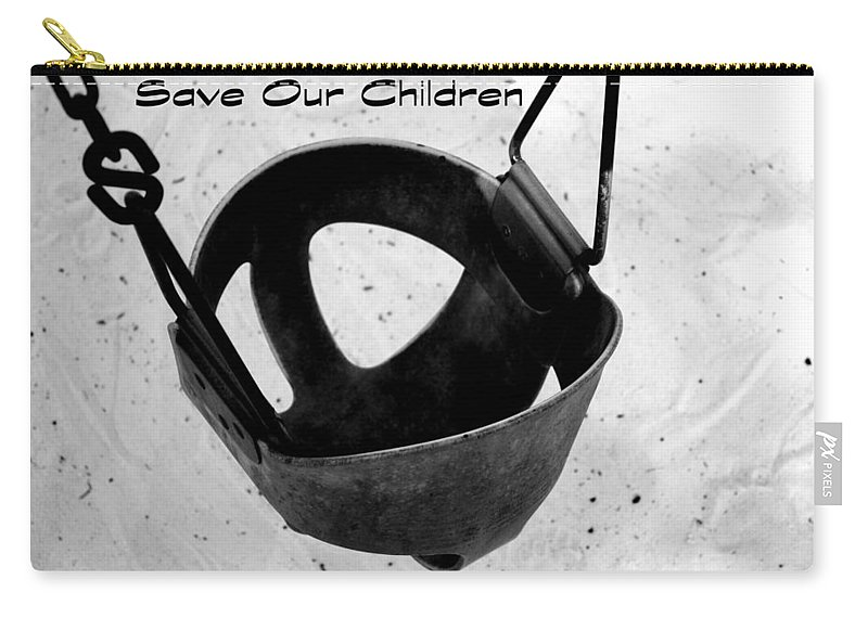 Children Carry-all Pouch featuring the photograph Save Our Children by Debra Forand