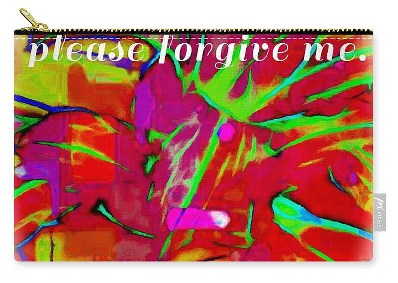Sorry Carry-all Pouch featuring the photograph Sorry Please Forgive Me by Barbara Griffin