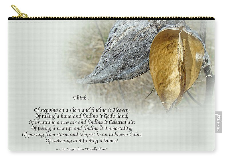 Sympathy Carry-all Pouch featuring the photograph Sympathy Greeting Card - Poem And Milkweed Pods by Mother Nature