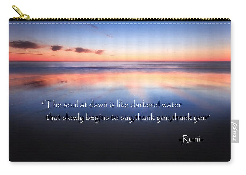 Rumi Carry-all Pouch featuring the photograph Thank You by Bill Wakeley