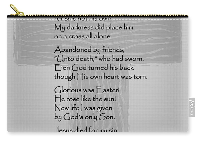 Poem Carry-all Pouch featuring the photograph The Cross Should Be Ugly by Deb Fedeler