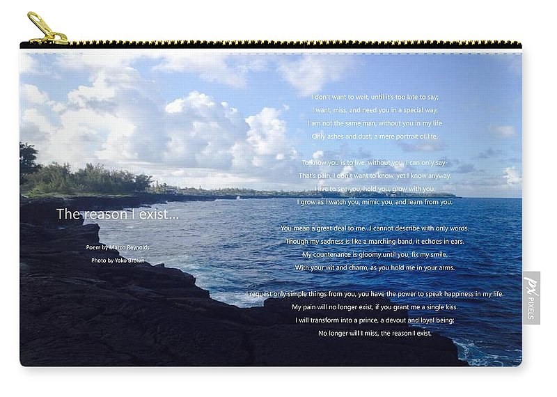 Marco Reynolds Carry-all Pouch featuring the photograph The Reason I Exist by Marco Reynolds
