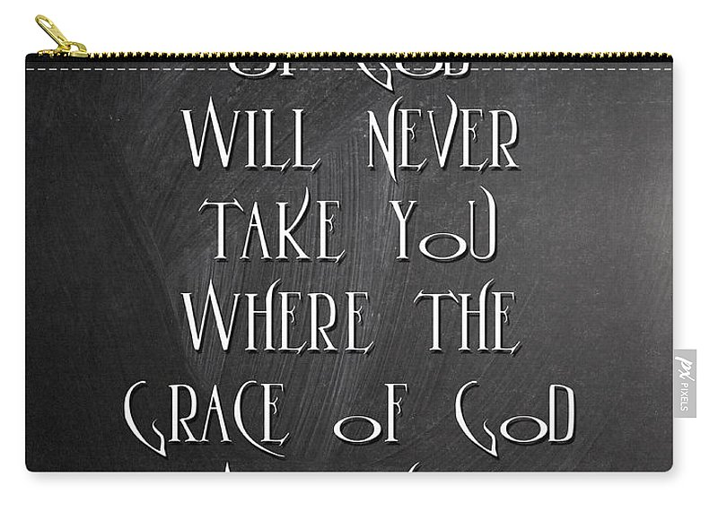 Quotes Carry-all Pouch featuring the digital art The Will Of God by Voros Edit