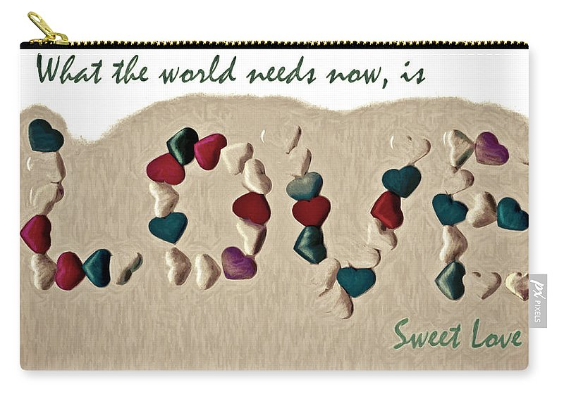 Love Carry-all Pouch featuring the photograph What The World Needs Now Is Love Sweet Love by Trish Tritz