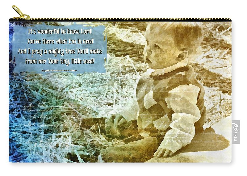 Jesus Carry-all Pouch featuring the digital art Your Tiny Little Seed by Michelle Greene Wheeler