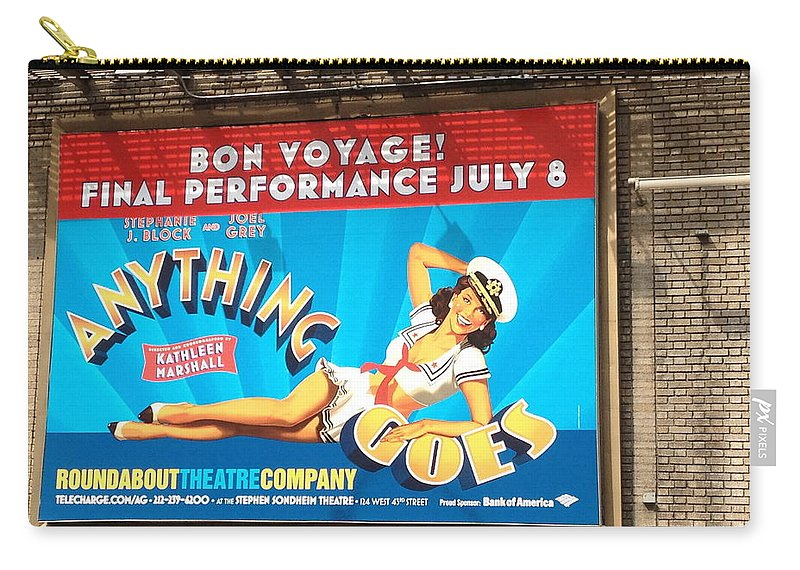 Anything Goes Bon Voyage July 8 Scenic Sign New York City Scene Carry-all Pouch featuring the photograph Bon Voyage by Alice Gipson