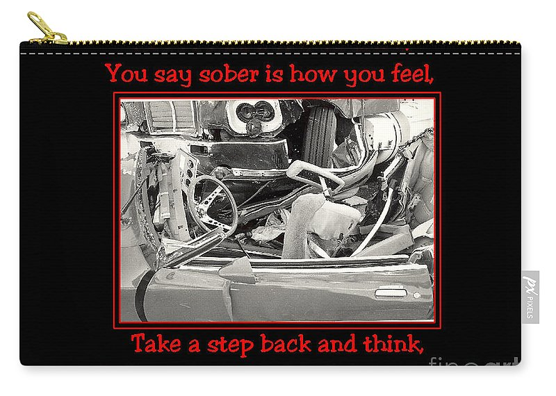 Accidents Carry-all Pouch featuring the photograph Don't Drink And Drive by Randy Harris