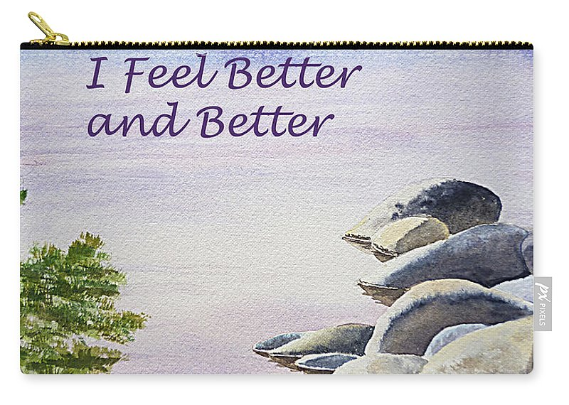 Affirmation Carry-all Pouch featuring the painting Feel Better Affirmation by Irina Sztukowski