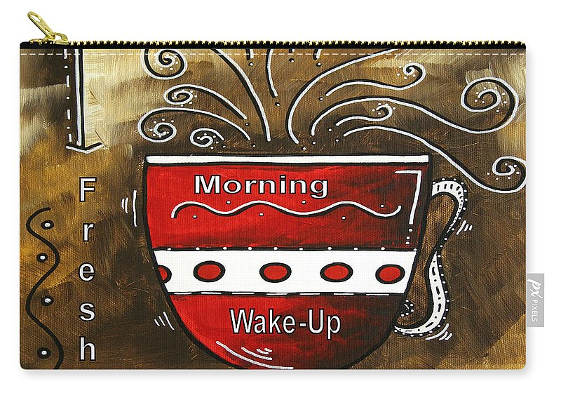 Original Carry-all Pouch featuring the painting Fresh Java Original Painting by Megan Duncanson