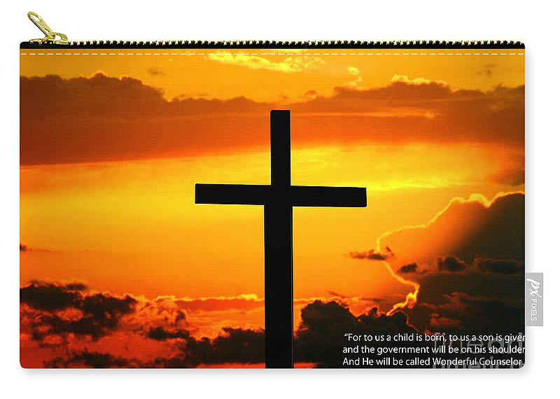 Christ Carry-all Pouch featuring the photograph Isaiah 9-6 Niv by Tommy Anderson