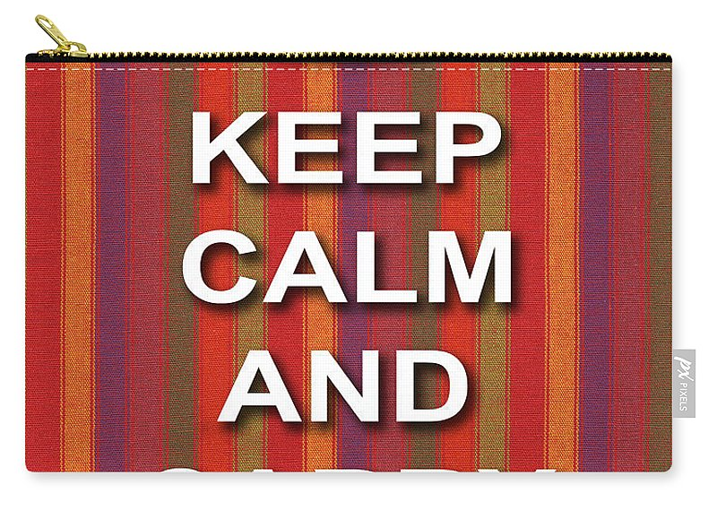Keep Calm And Carry On Carry-all Pouch featuring the photograph Keep Calm And Carry On Poster Print Red Purple Stripe Background by Keith Webber Jr