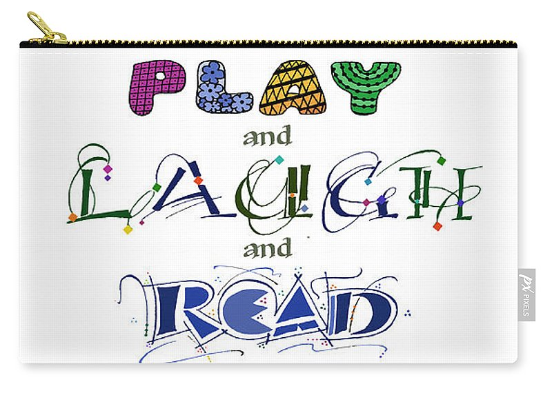 Mother's Day Carry-all Pouch featuring the painting Play Laugh Read by Judy Dodds