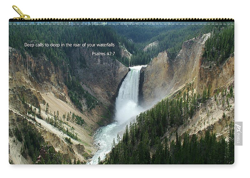 Scripture And Picture Psalms 42:7 Carry-all Pouch featuring the photograph Scripture And Picture Psalms 42 7 by Ken Smith