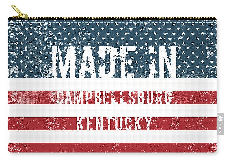 Campbellsburg Carry-all Pouch featuring the digital art Made In Campbellsburg, Kentucky by Tinto Designs