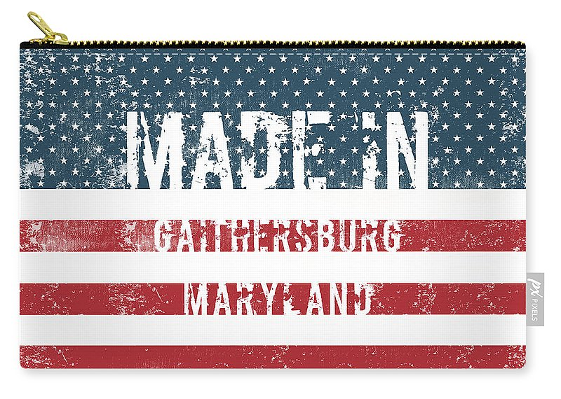 Gaithersburg Carry-all Pouch featuring the digital art Made In Gaithersburg, Maryland by Tinto Designs