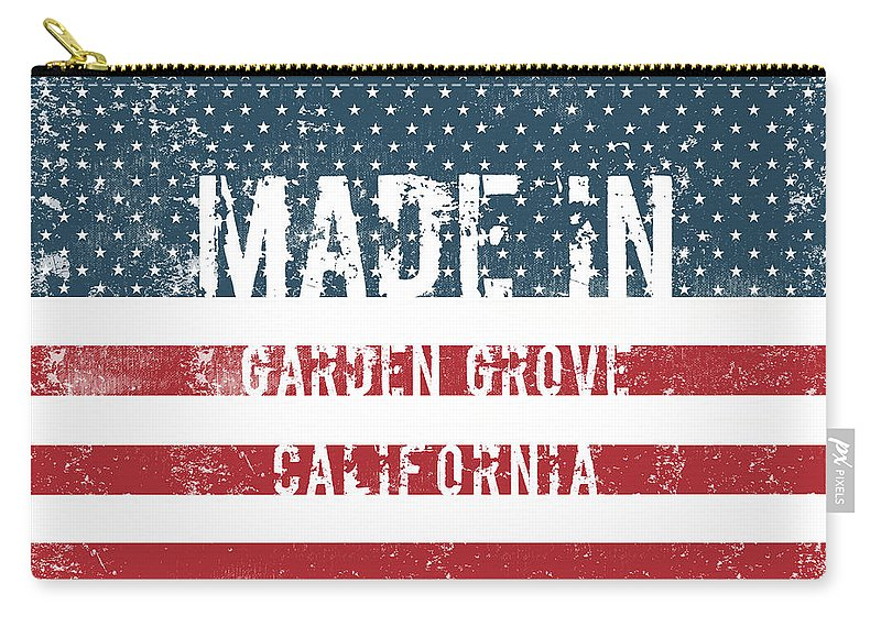 Garden Grove Carry-all Pouch featuring the digital art Made In Garden Grove, California by Tinto Designs