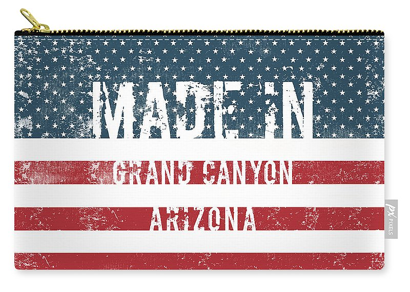Grand Canyon Carry-all Pouch featuring the digital art Made In Grand Canyon, Arizona by Tinto Designs
