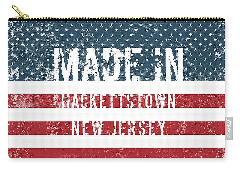 Hackettstown Carry-all Pouch featuring the digital art Made In Hackettstown, New Jersey by GoSeeOnline
