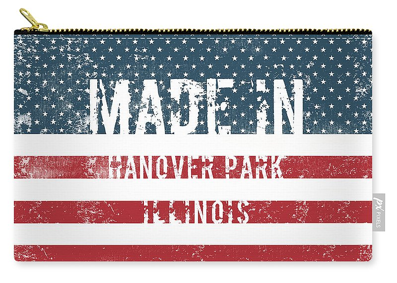 Hanover Park Carry-all Pouch featuring the digital art Made In Hanover Park, Illinois by GoSeeOnline