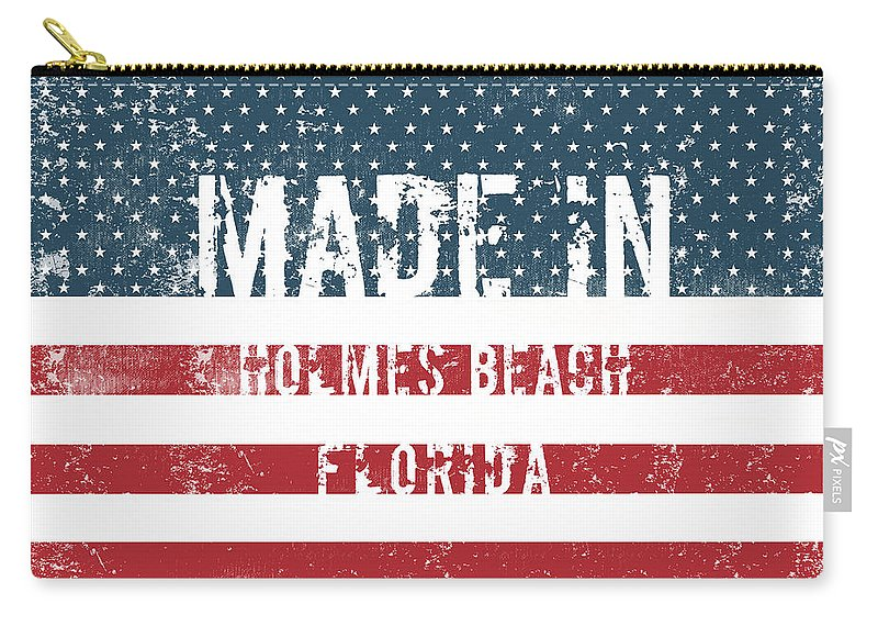 Holmes Beach Carry-all Pouch featuring the digital art Made In Holmes Beach, Florida by Tinto Designs