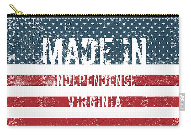 Independence Carry-all Pouch featuring the digital art Made In Independence, Virginia by Tinto Designs