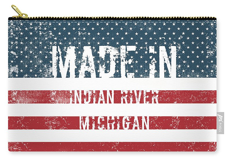 Indian River Carry-all Pouch featuring the digital art Made In Indian River, Michigan by Tinto Designs