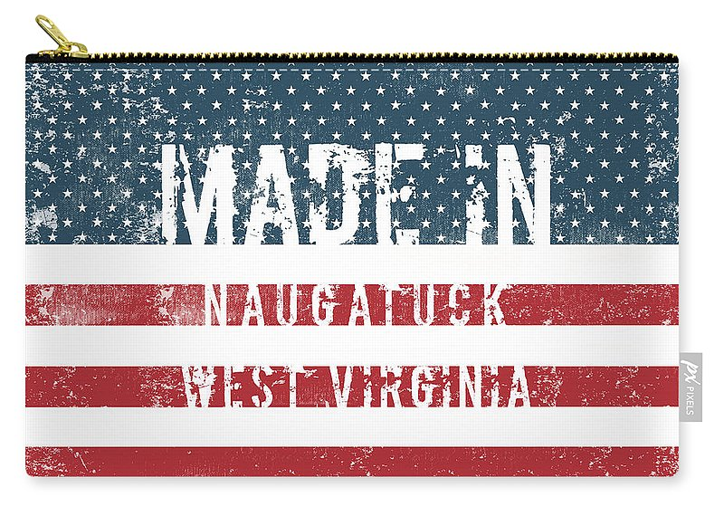 Naugatuck Carry-all Pouch featuring the digital art Made In Naugatuck, West Virginia by GoSeeOnline