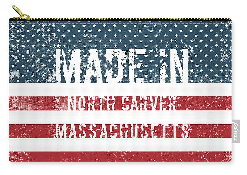 North Carver Carry-all Pouch featuring the digital art Made In North Carver, Massachusetts by Tinto Designs
