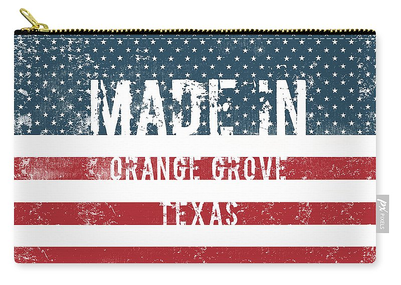Orange Grove Carry-all Pouch featuring the digital art Made In Orange Grove, Texas by Tinto Designs