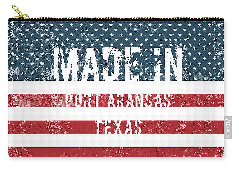 Port Aransas Carry-all Pouch featuring the digital art Made In Port Aransas, Texas by Tinto Designs