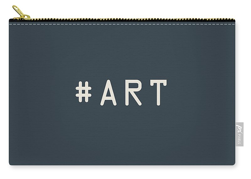 The Meaning Of Art By Serge Averbukh Carry-all Pouch featuring the photograph The Meaning of Art - Hashtag by Serge Averbukh
