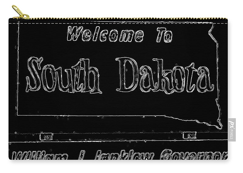 South Dakota Carry-all Pouch featuring the digital art Welcome To South Dakota by Cathy Anderson