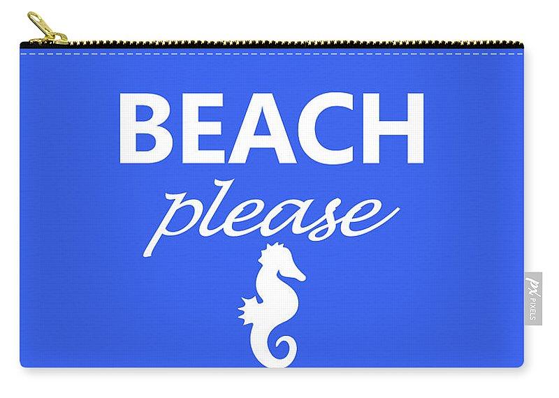 Beach Carry-all Pouch featuring the photograph Beach Please by Robert Banach