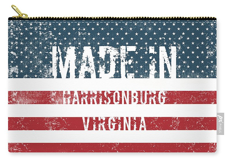 Harrisonburg Carry-all Pouch featuring the digital art Made In Harrisonburg, Virginia by Tinto Designs