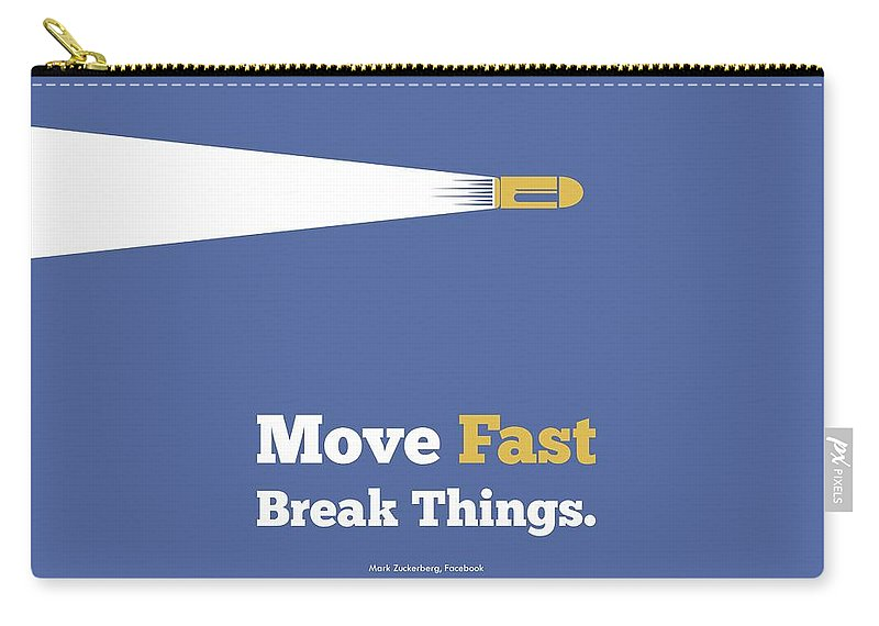 Move Fast Break Thing Life Motivational Typography Quotes Poster Carry-all  Pouch