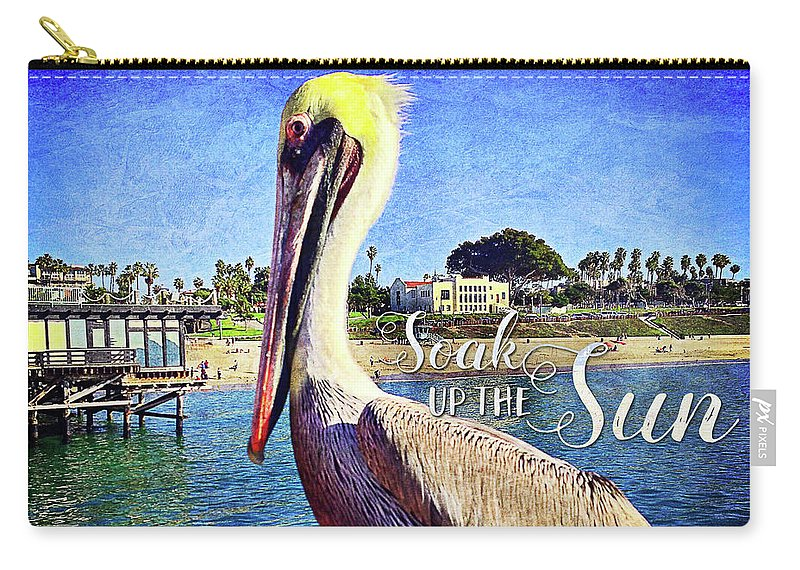 Color Carry-all Pouch featuring the photograph Soak Up The Sun Quote, Cute California Beach Pier Pelican by Marcia Luce at Luceworks