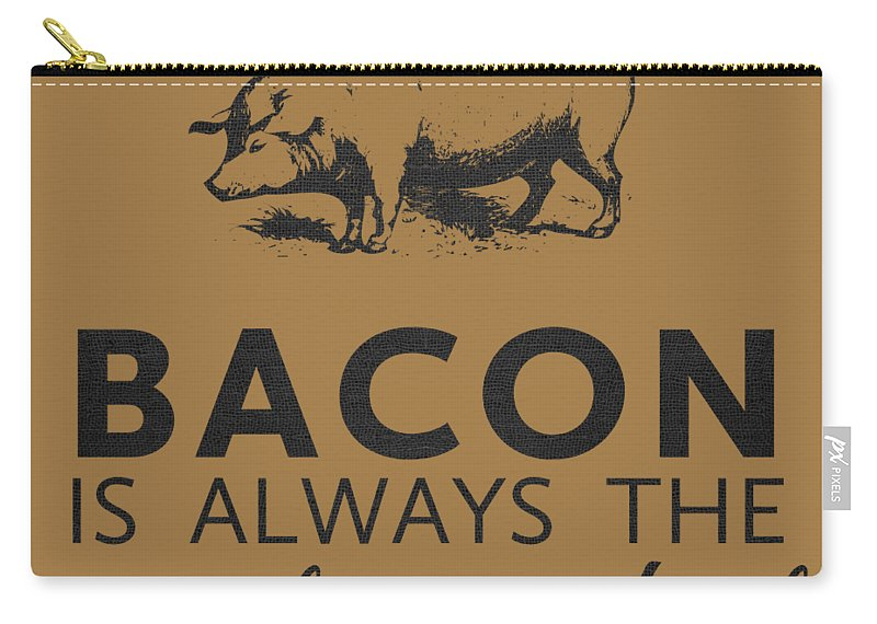 Bacon Carry-all Pouch featuring the digital art Bacon Is Always The Secret Ingredient by Nancy Ingersoll