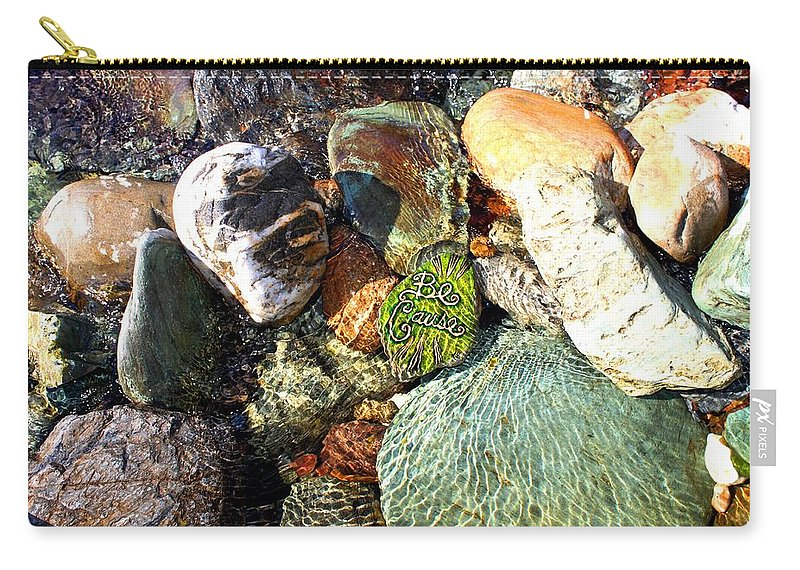 Carry-all Pouch featuring the photograph Be Cause by Kathy Partak