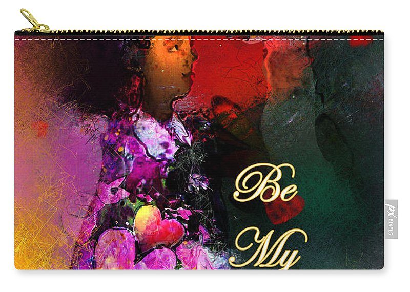 Love Carry-all Pouch featuring the painting Be My Valentine by Miki De Goodaboom