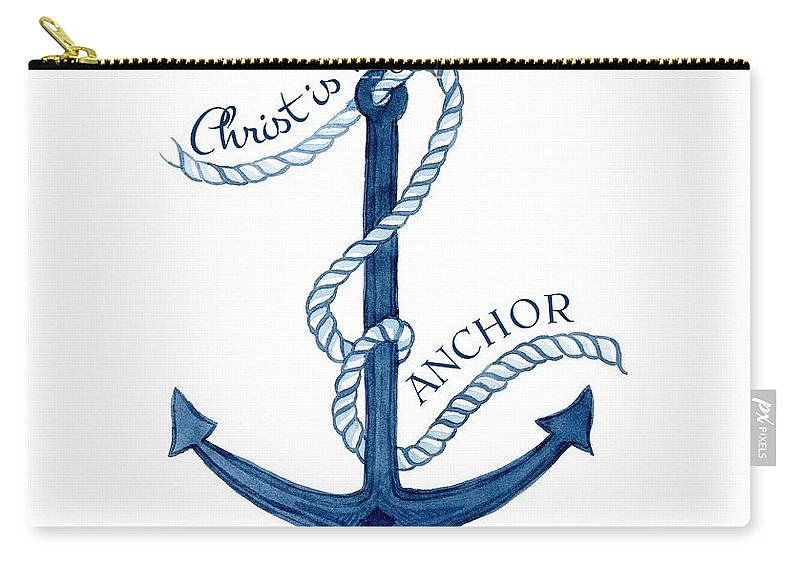 Sea Carry-all Pouch featuring the painting Beach House Nautical Ship Christ Is My Anchor by Audrey Jeanne Roberts