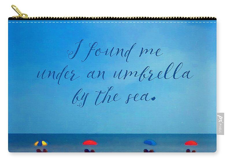3695998584 Beach Umbrellas Inspirational Seashore Quote Carry-all Pouch