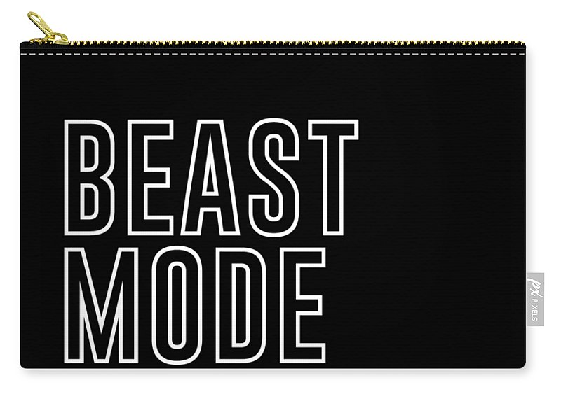 Beast Mode On Carry-all Pouch featuring the mixed media Beast Mode On - Gym Quotes - Minimalist Print - Typography - Quote Poster by Studio Grafiikka