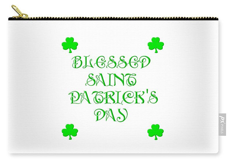 Blessed Saint Patrick's Day Carry-all Pouch featuring the digital art Blessed Saint Patricks Day by Rose Santuci-Sofranko