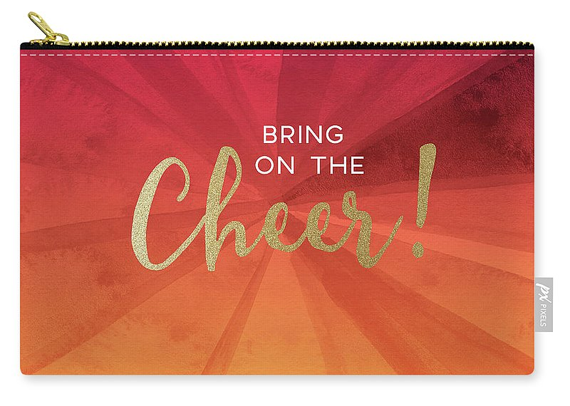 Cheer Carry-all Pouch featuring the mixed media Bring On The Cheer -art By Linda Woods by Linda Woods