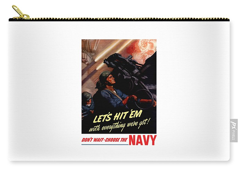 Us Navy Carry-all Pouch featuring the painting Choose The Navy -- Ww2 by War Is Hell Store